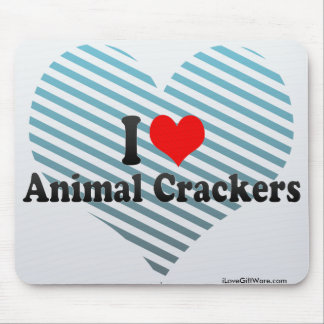I Love Animal Crackers Mouse Pad