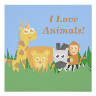 I love animals, cute and colourful for kids poster