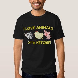 I Love Animals! With Ketchup Tee Shirt