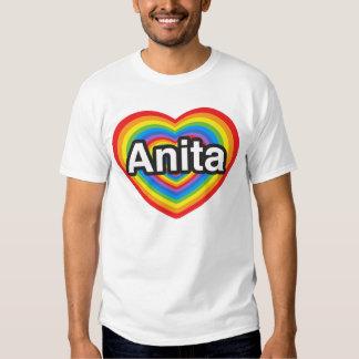 I love Anita. I love you Anita. Heart Tee Shirt