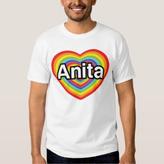 I love Anita, rainbow heart Shirt