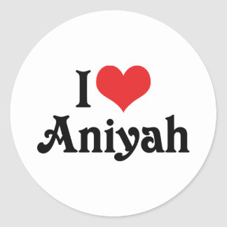 I Love Aniyah Classic Round Sticker