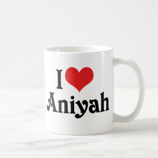 I Love Aniyah Coffee Mug
