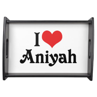 I Love Aniyah Serving Tray