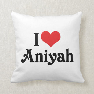 I Love Aniyah Throw Pillow