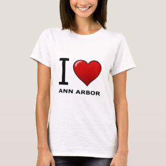 I LOVE ANN ARBOR,MI - MICHIGAN T-Shirt
