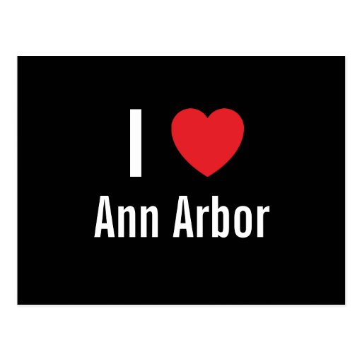 I love Ann Arbor Postcard