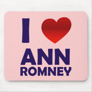 I Love Ann Romney Mouse Pad