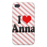 I love Anna iPhone 4 Cases