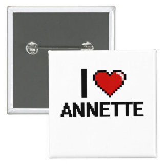 I Love Annette Digital Retro Design 2 Inch Square Button