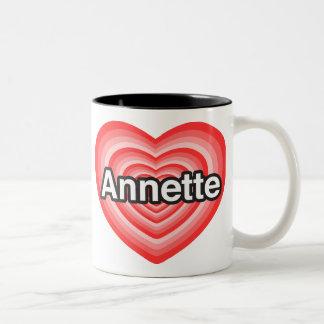 I love Annette I love you Annette Heart Mugs