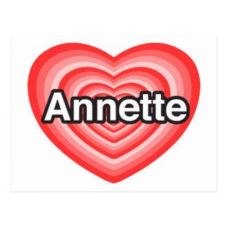 I love Annette. I love you Annette. Heart Postcard