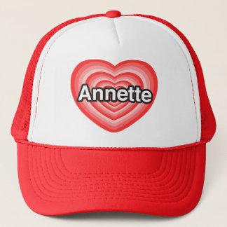 I love Annette. I love you Annette. Heart Trucker Hat