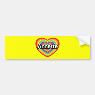 I love Annette, rainbow heart Bumper Sticker