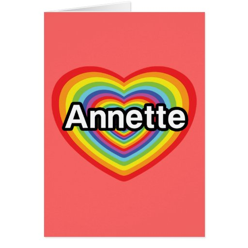 I love Annette, rainbow heart Cards