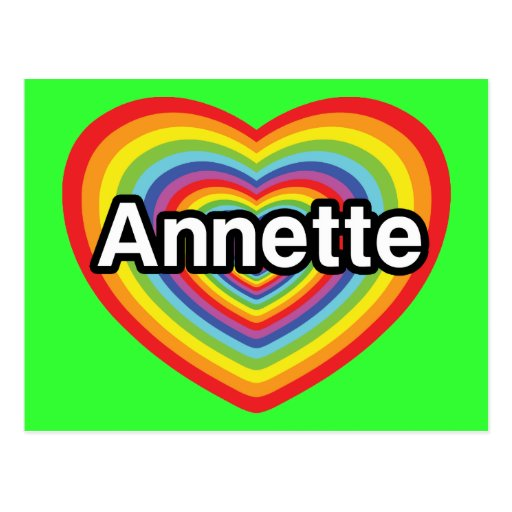 I love Annette, rainbow heart Post Cards