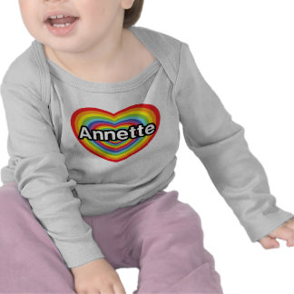 I love Annette, rainbow heart T Shirts