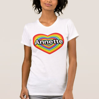 I love Annette, rainbow heart Tshirts