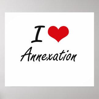 I Love Annexation Artistic Design Poster