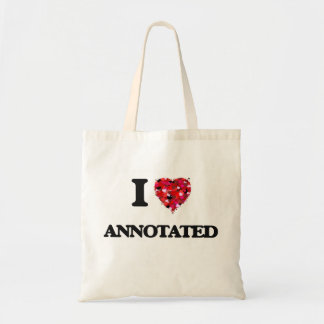 I Love Annotated Budget Tote Bag