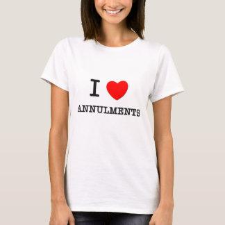 I Love Annulments T-Shirt