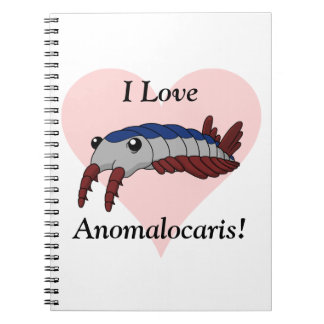 I Love Anomalocaris! Notebook