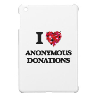 I Love Anonymous Donations iPad Mini Cover