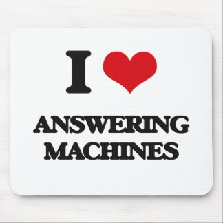 I Love Answering Machines Mousepad