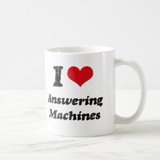 I Love Answering Machines Coffee Mugs