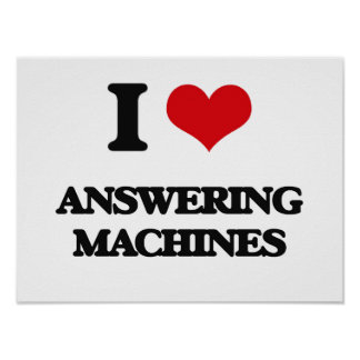 I Love Answering Machines Poster