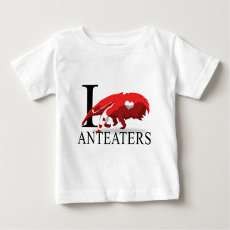 I Love Anteaters Baby T-Shirt