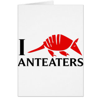I Love Anteaters Card