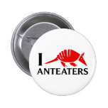 I Love Anteaters Pins