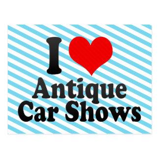 I love Antique Car Shows Post Card