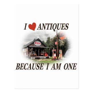 I love antiques because I am one Postcard
