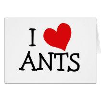 I Love Ants Card