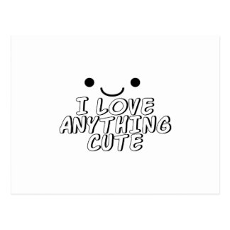 I Love Anything Cute Postcard