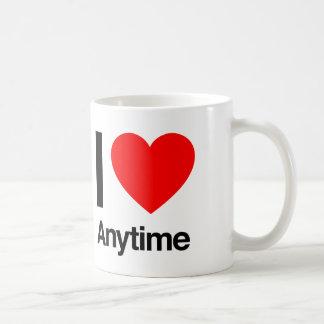 i love anytime coffee mugs