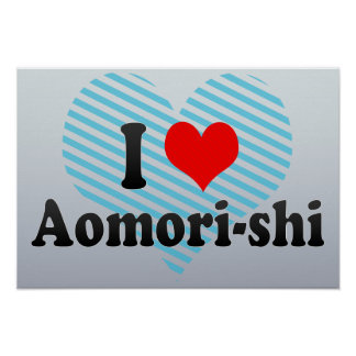 I Love Aomori-shi, Japan Poster