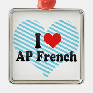 I Love AP French Square Metal Christmas Ornament