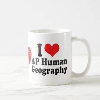 I Love AP Human Geography Classic White Coffee Mug