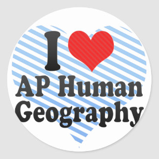 I Love AP Human Geography Stickers