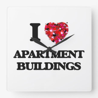 I Love Apartment Buildings Square Wall Clock