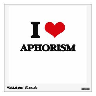 I Love Aphorism Room Sticker