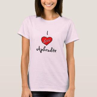 I Love Aphrodite T-Shirt