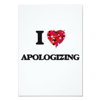 I Love Apologizing 3.5x5 Paper Invitation Card