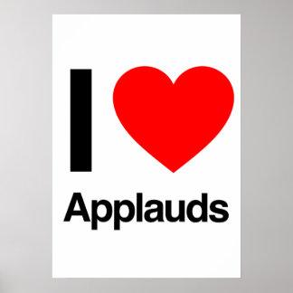i love applauds posters
