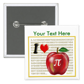 I Love Apple Pie and Pi Math Numbers Red and Gold Pinback Button