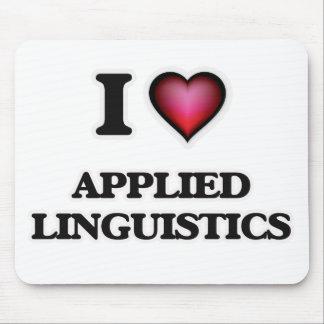 I Love Applied Linguistics Mouse Pad