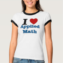 I Love Applied Math T-Shirt